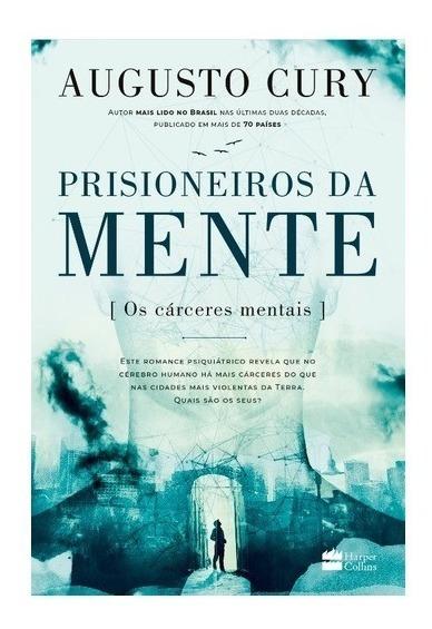 Prisioneiros Da Mente Livro Augusto Cury Thomas Nelson