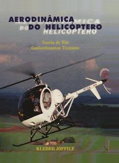 Aerodinâmica Do Helicóptero - Teoria De Vôo Conhecimentos