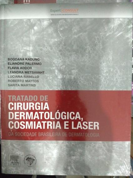 Livro - Tratado De Cirurgia Dermatológica,cosmiatria E Laser