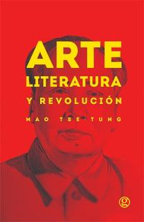 Arte Literatura Revolución, Mao Tse Tung, Ed. Godot