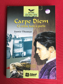 Livro - Carpe Diem: O Crime Bate À Porta - Samir Thomaz