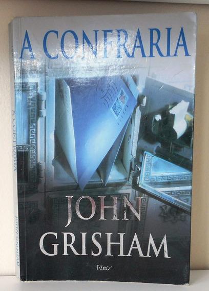 Livro A Confraria - John Grisham - Editora Rocco 2000
