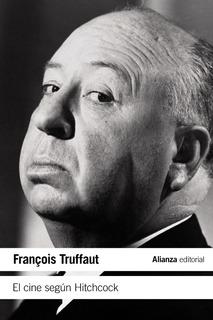 El Cine Según Hitchcock, Francois Truffaut, Ed. Alianza