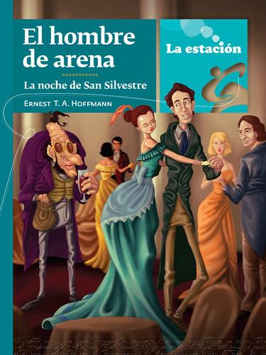 Imagen 1 de 1 de El Hombre De Arena La Noche De San Silvestre - Mandioca -