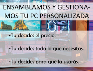Computadora Pc Ensamblada Personalizada Gamer Edicion