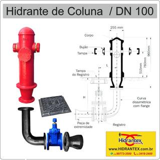 Kit Hidrante De Coluna Completo Dn 100