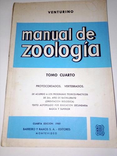 Venturino, Manual De Zoología,tomo Cuarto 1980
