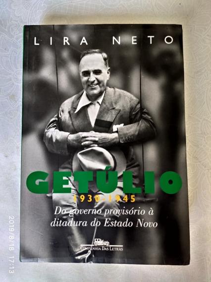 Getúlio - 1930 - 1945 Do Governo Provisório À Ditadura...