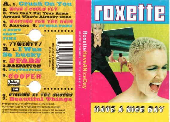 Roxette - Have A Nice Day (1999) Cassette Orig Leer Bien!!