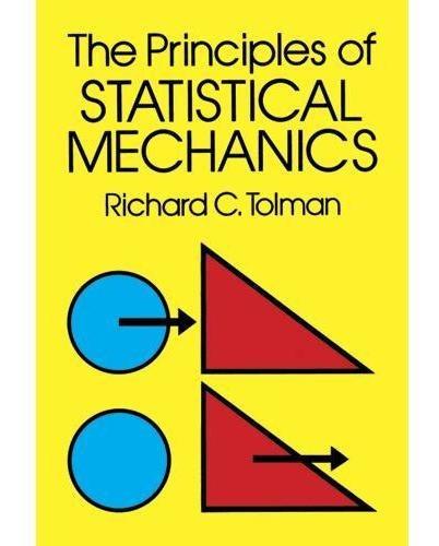 The Principles Of Statistical Mechanics