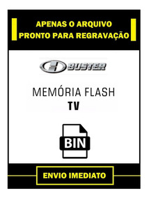 Dados Flash Eprom H-buster Hbtv-32l05hd