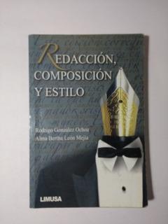 Redacción Composición Y Estilo , Rodigo González