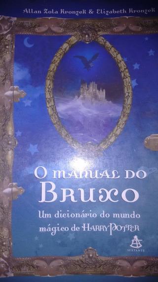 Livro O Manual Do Bruxo - Um Dicionario De Harry Potter