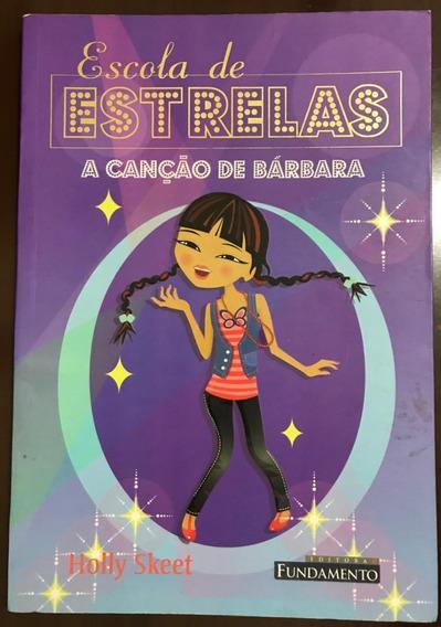 Livro Escola De Estrelas - A Canção De Bárbara