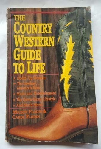 The Country Western Guide To Life