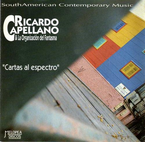 Ricardo Capellano - Cartas Al Espectro - Cd