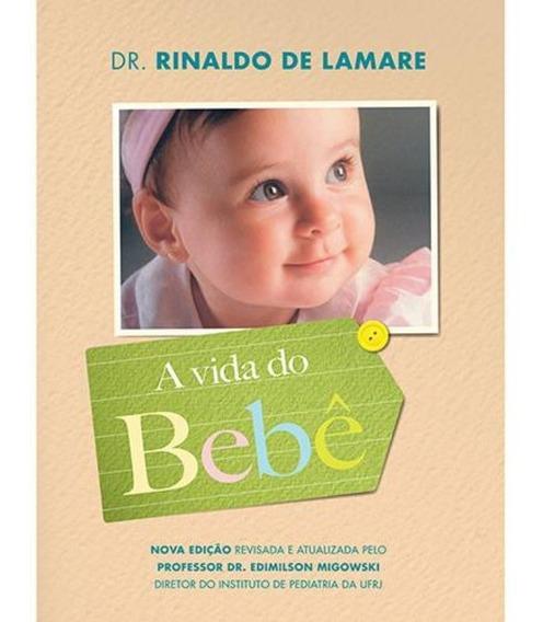 Livro A Vida Do Bebê (edição Especial)