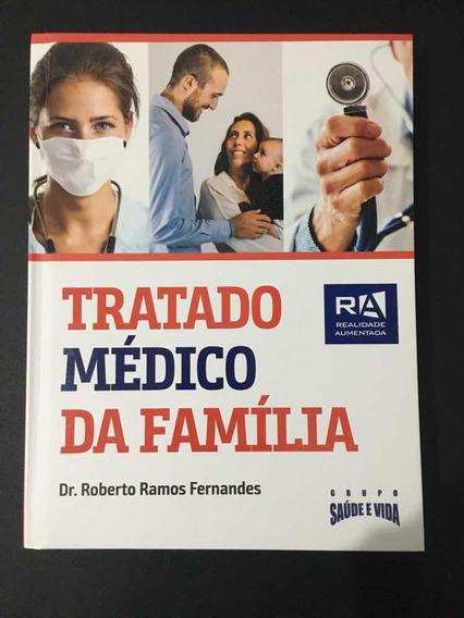 Livro Tratado Médico Da Família Dr. Roberto Ramos Fernandes