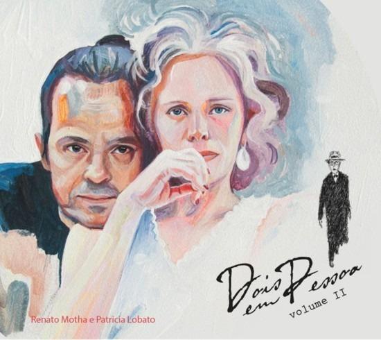 Cd Renato Motha & Patrícia Lobato - Dois Em Pessoa - Vol. Il