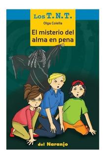** El Misterio Del Alma En Pena ** Los Tnt Olga Colella