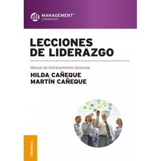Lecciones De Liderazgo, Manual De Entrenamiento Gerencial Nu