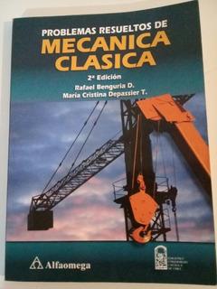 Problemas Resueltos De Mecánica Clásica. 2da Edición.