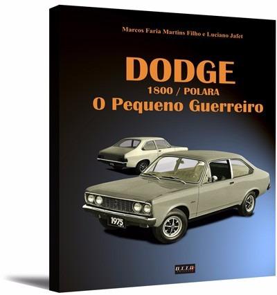 Livro - Dodge 1800/polara - O Pequeno Guerreiro