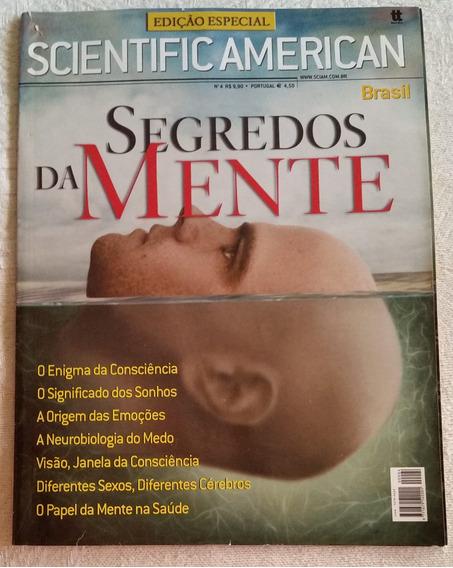 Revista Scientific American Ed. Especial Nº4 Segredos Mente