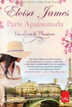 Paris Apaixonada - Um Livro De Memórias