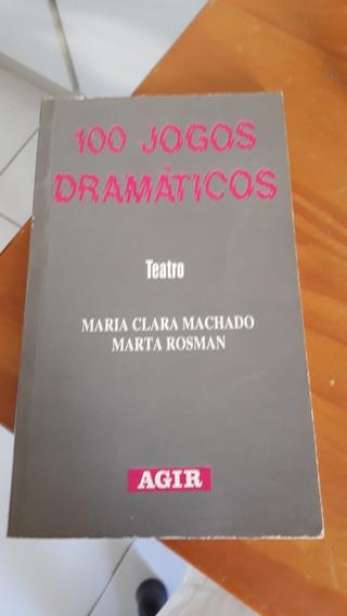 100 Jogos Dramáticos De Maria Clara Machado E Marta Rosman #