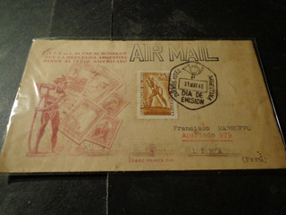 1948- Circulado A Perú-1° Dia Con Matasello Llegada Parlante