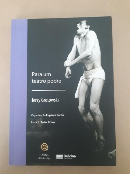 Para Um Teatro Pobre - Jerzy Grotowski