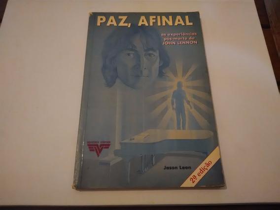 Livro - Paz, Afinal As Experiências Pós Morte De John Lennon