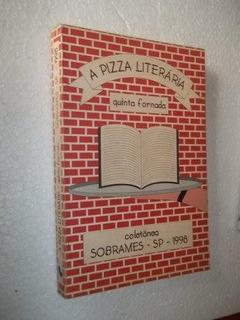 * A Pizza Literária - Quinta Fornada - Livro