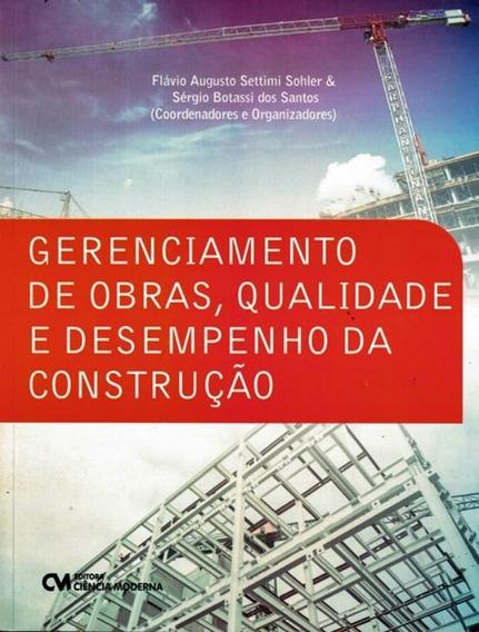 Gerenciamento De Obras, Qualidade E Desempenho Da Construc