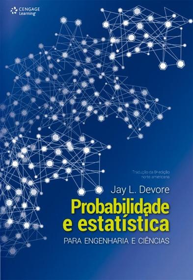 Probabilidade E Estatistica Para Engenharia E Ciencias - T