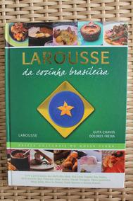 Livro Larousse Da Cozinha Brasileira