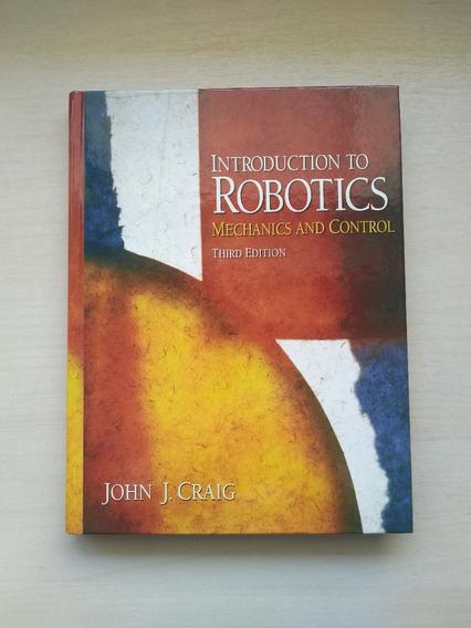 Introduction To Robotics: Mechanics And Control (3rd Ed.)