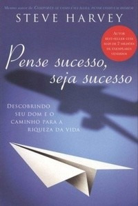 Livro - Pense Sucesso, Seja Sucesso - Steve Harvey