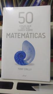 50 Cosas Que Hay Que Saber Sobre Las Matematicas Envío Grati