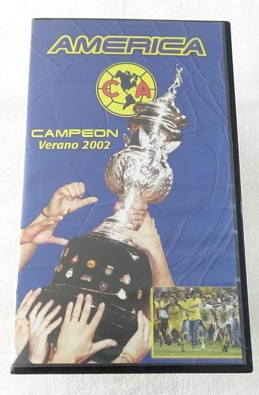 Club America Campeon Verano 2002 Vhs Tycoon Video Televisa