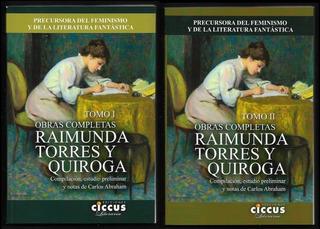 L0606. Raimunda Torres Y Quiroga. Obras Completas, 2 Tomos