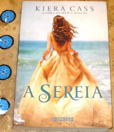 Livro A Sereia - Kiera Cass (2016)