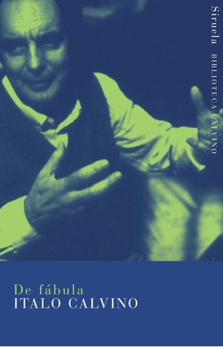Imagen 1 de 3 de De Fabula, Italo Calvino, Siruela