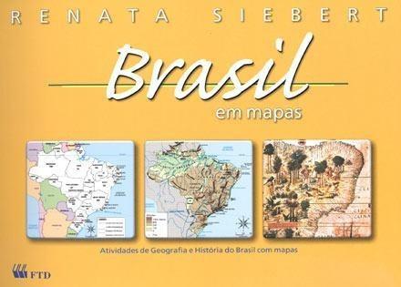 Brasil Em Mapas - Atividades De Geografia E Histó