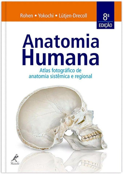 Anatomia Humana - Atlas Fotográfico Anatomia Sist