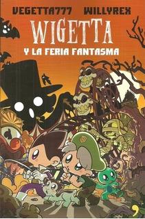 Wigetta Y La Feria Fantasma - Vegetta777 Willyrex
