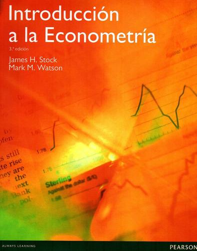 Introduccion A La Econometria James Watson 3 Ed Pearson