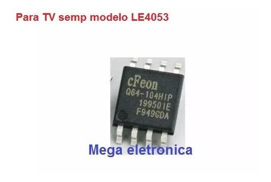Memória P/tv Semp Le4053 En25q64 - Cfeon 104hip Gravada