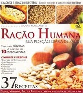 Livro Ração Humana Com 37 Receitas - Editora Escala
